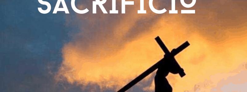 Quaresma 2020 – Sacrifício